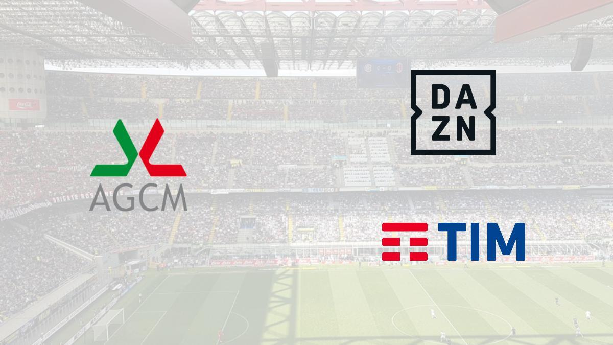 AGCM moves forward with TIM and DAZN for Serie A media rights