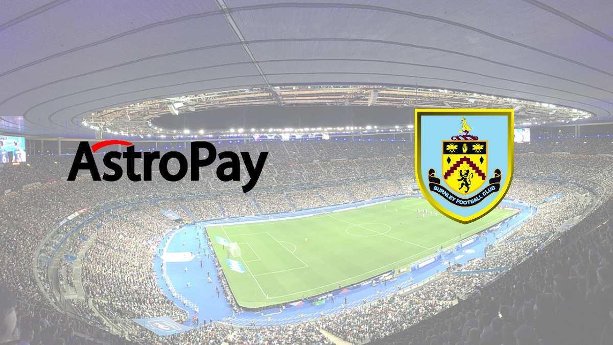 AstroPay renews sponsorship deal with Burnley FC ahead of 2021-22 season