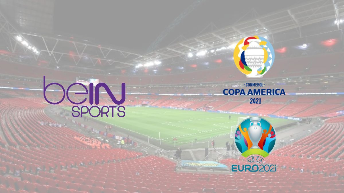 BeIN Sports records over one billion viewers from Euros 2020 and Copa America 2021