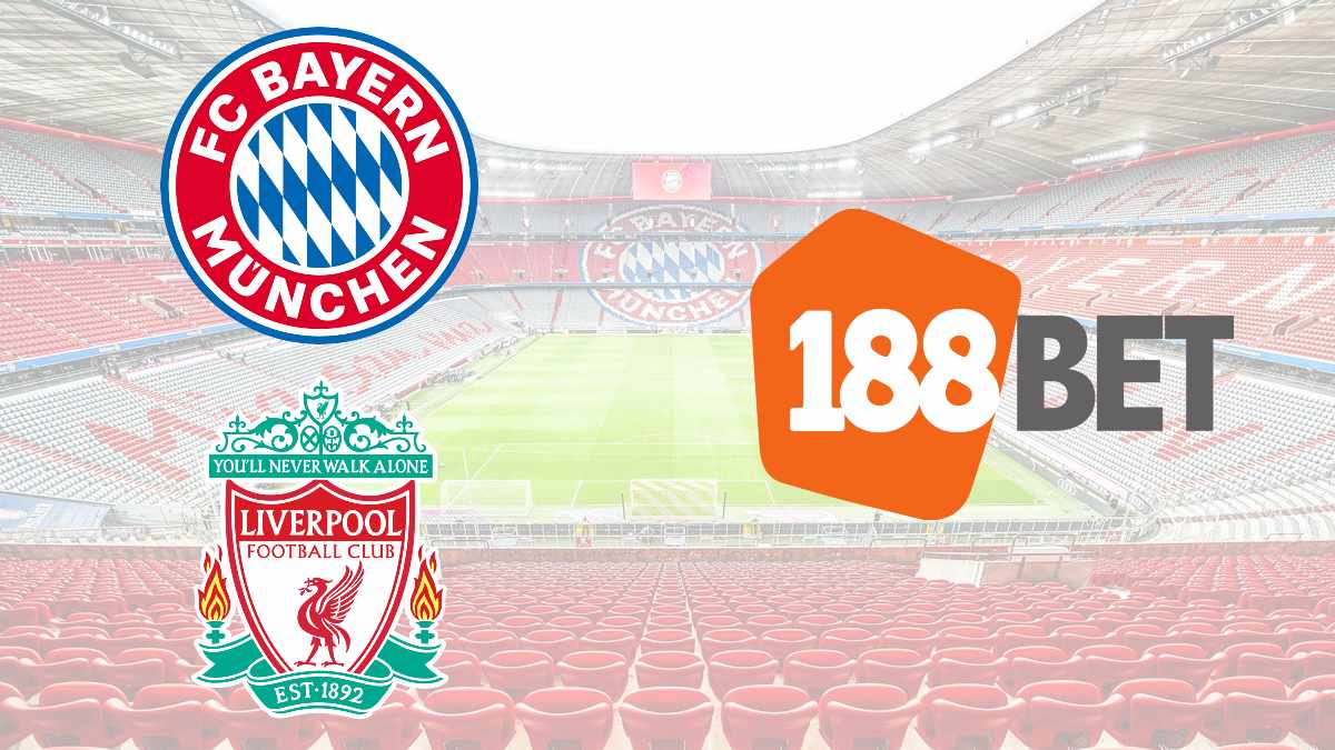 Liverpool FC, FC Bayern Munich announces partnership with 188Bet in Asia